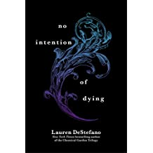 No Intention of Dying (Novella) (Internment Chronicles)
