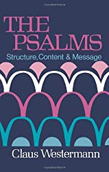 Psalms: Structure, Content, Message
