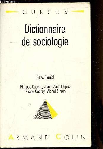 Dictionnaire de sociologie par Ferréol Gilles, Cauche Philippe, Duprez Jean-Marie, Gadrey nicole