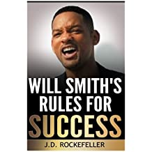 Will Smith's Rules for Success (J.D. Rockefeller's Book Club) by J. D. Rockefeller (2016-07-02)