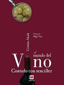 El mundo del vino contado con sencillez de [Alcalá, Cristina]