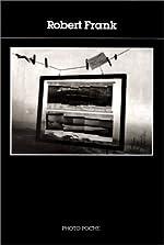 Photo poche, numéro 10 - Robert Frank de Robert Frank