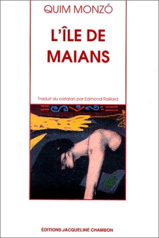 L'île de Maians par Quim Monzo