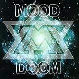 Songtexte von Mood - Doom