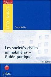 Les Sociétés civiles immobilières - Guide pratique (ancienne édition)