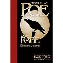 Edgar Allan Poe: Der Rabe und sämtliche Gedichte: Halbleinen: Mit Illustrationen von Gustave Doré und W.Heath Robinson