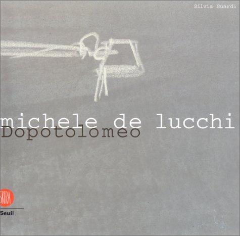 Michele de Lucchi : dopotolomeo