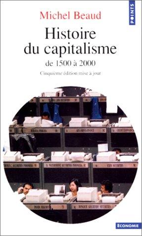 Histoire du capitalisme. De 1500 à