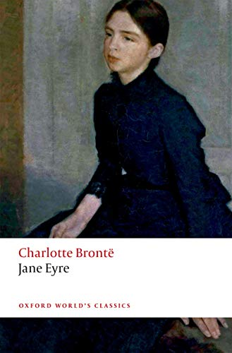 Jane Eyre (Oxford Worlds Classics) (English Edition) eBook ...