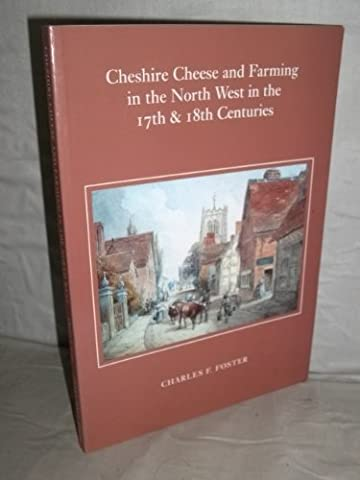 Cheshire Cheese and Farming in the North West in the 17th and 18th Centuries (Arley Hall Press Archive)