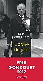 L'ordre du jour - Prix Goncourt 2017 de Eric Vuillard