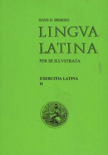 Lingua Latina Perse Illustrata Pars Ii Roma Aeterna Exercitia Latina Pdf Kindle Charltonsable