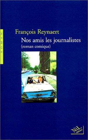 "<a href=""/node/21100"">Nos amis les journalistes.</a>"