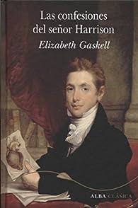 Las confesiones del señor Harrison par Elizabeth Gaskell