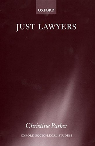 [(Just Lawyers : Regulation and Access to Justice)] [By (author) Christine Parker] published on (March, 2000) par Christine Parker