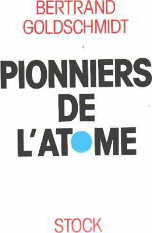 Pionniers de l'atome