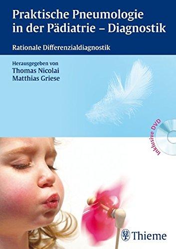 Praktische Pneumologie in der Pädiatrie - Diagnostik: Rationale Differenzialdiagnostik