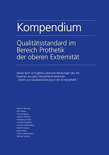 Kompendium Qualitätsstandard im Bereich Prothetik der oberen Extremität