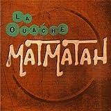 Songtexte von Matmatah - La Ouache
