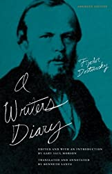 A Writer's Diary by Fyodor Dostoevsky (2009-03-17)