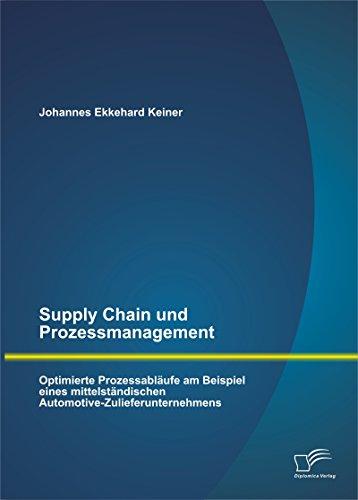 Supply Chain und Prozessmanagement. Optimierte Prozessabläufe am Beispiel eines mittelständischen - Automotive Finance