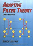 Adaptive Filter Theory: International Edition (Prentice Hall Information & System Sciences Series)