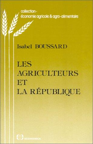 Les agriculteurs et la République
