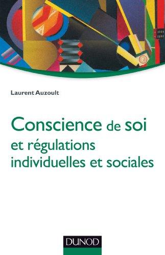 Conscience de soi et régulations individuelles et sociales