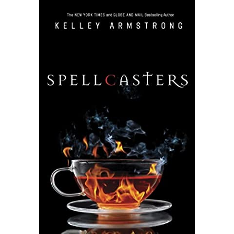 Spellcasters: The Case of the Half-Demon Spy, Dime Store Magic, Industrial Magic, Wedding Bell Hell (The Women of the Otherworld Series)