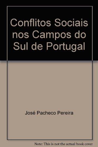 Conflitos Sociais nos Campos do Sul de Portugal