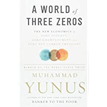 WORLD OF THREE ZEROS THE NEW ECONOMICS O