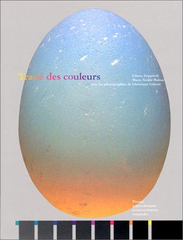 Traité des couleurs par Libero Zuppiroli, Marie-Noelle Bussac