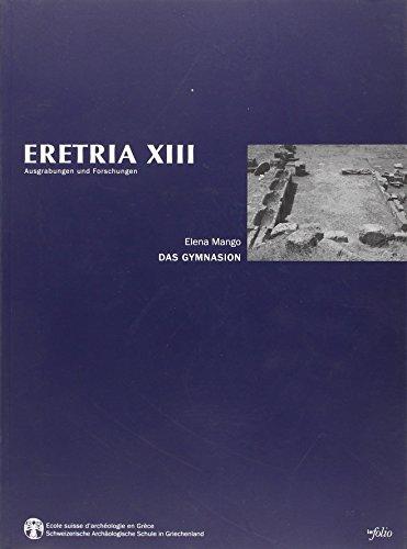 Das Gymnasion / ERETRIA XIII par Elena Mango