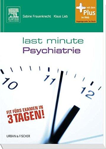 Last Minute Psychiatrie: mit Zugang zum Elsevier-Portal