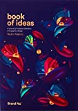 Book of Ideas: A Journal of Creative Direction and Graphic Design by Radim Malinic (2016-03-01)