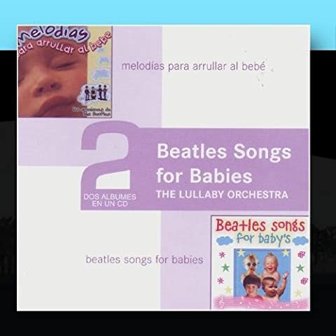 Beatles songs for Babies by The Lullaby Orchestra