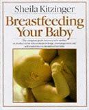 BREAST FEEDING YOUR BABY
