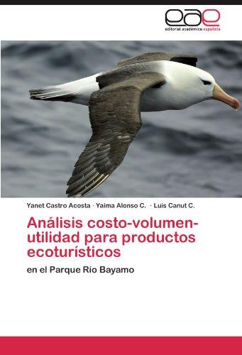 Análisis costo-volumen-utilidad para productos ecoturísticos