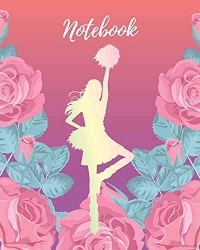 Notebook: Cheerleader & Pink Rose - Lined Notebook, Diary, Track, Log & Journal - Cute Gift for Girls, Teens and Women Who Love Cheerleading (8