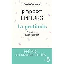 La Gratitude (N. éd.) (L'esprit d'ouverture)