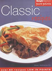 Weight Watchers Classic Recipes: Over 60 Recipes Low in Points