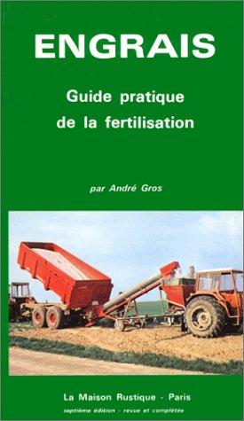 Engrais guide pratique de fertilisation