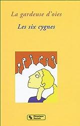La gardeuse d'oies - Les six cygnes