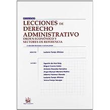 (3ª ed.) lecciones de derecho administrativo - orden economico (Manuales (tirant))