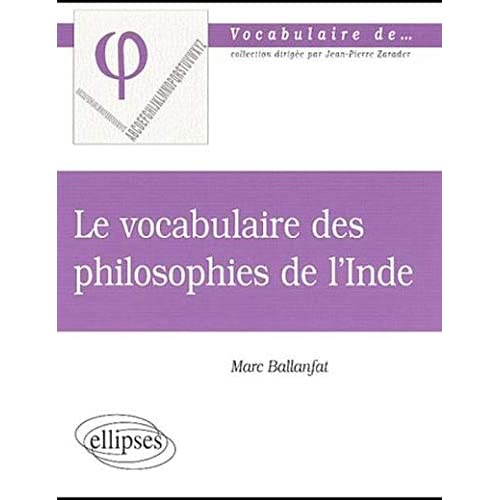 Le vocabulaire des philosophies de l'Inde
