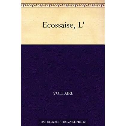 Ecossaise, L'