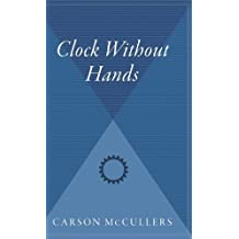 Clock Without Hands by Carson McCullers (1998-09-01)