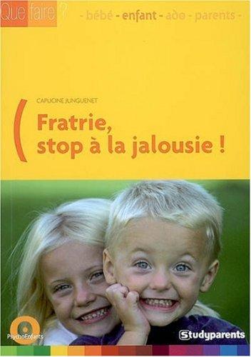 Fratrie : stop à la jalousie
