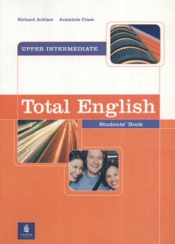 Total English Upper Intermediate Student's Book by Richard Acklam (2006-03-23)