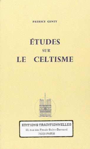 Études sur le Celtisme par GENTY